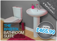 Bristol Bathroom Suite NOW ONLY £399.99 (Includes Extras)